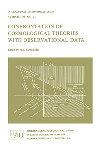 Confrontation of Cosmological Theories with Observational Data (International Astronomical Union Symposia (63), Band 63)