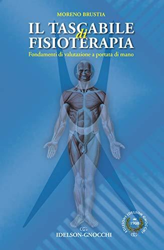 Il tascabile di fisioterapia. Fondamenti di valutazione a portata di mano