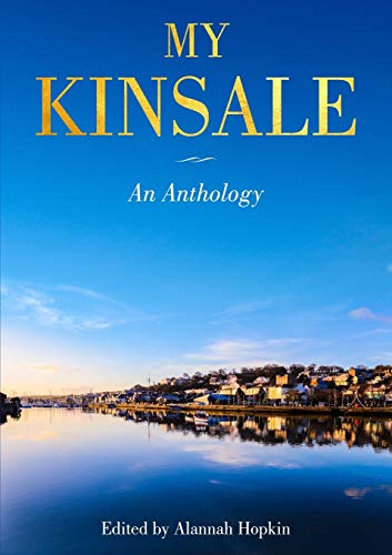 My Kinsale: An Anthology