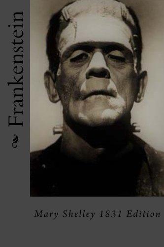 Frankenstein: Mary Shelley 1831 Edition