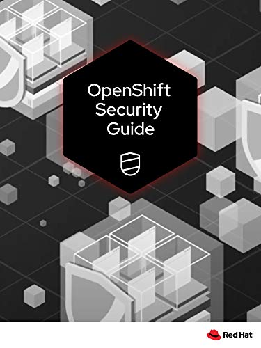 OpenShift Security Guide (English Edition)