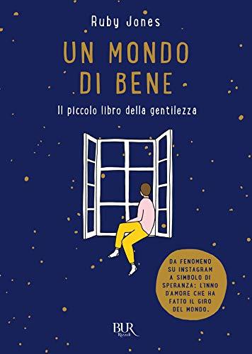 Un mondo di bene: Il piccolo libro della gentilezza (Italian...
