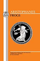 Aristophanes: Frogs (Greek Texts)