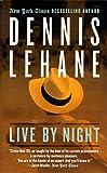 Live by Night: A Novel (Joe Coughlin Series, 1)