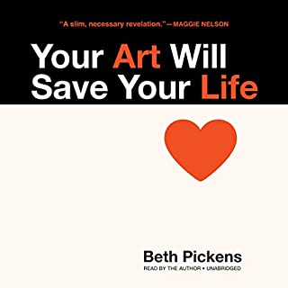 Your Art Will Save Your Life cover art