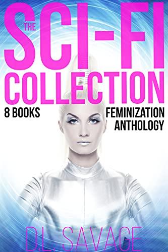 The Sci-Fi Collection: 8 Books Feminization Anthology