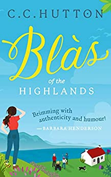 Blàs: of the Highlands by [C  C Hutton]