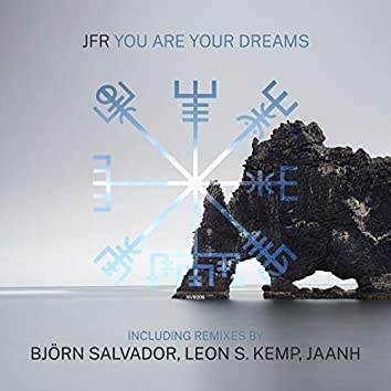 You Are Your Dreams