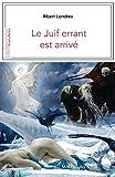 LE JUIF ERRANT EST ARRIVE - MAGELLAN ET CIE - 06/08/2018