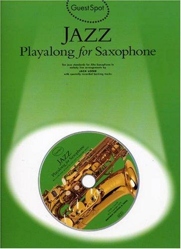 Guest Spot: Jazz Playalong for Alto Saxophone (Book, CD): Noten, Bundle, CD für Alt-Saxophon