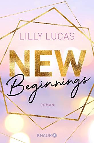 New Beginnings: Roman (Green Valley Love 1) (German Edition)