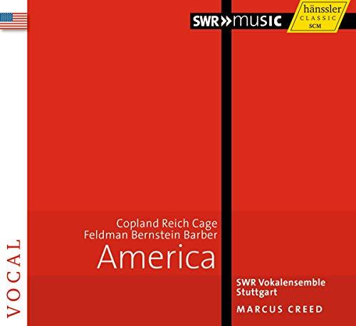 アメリカ ~ 合唱作品集 (America ~ Copland | Reich | Cage | Feldman | Bernstein | Barber / SWR Vokalensemble Stuttgart , Marcus Creed) [輸入盤]