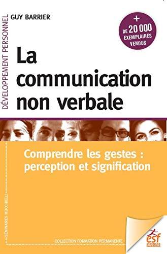 La communication non verbale: Comprendre les gestes: perception et signification
