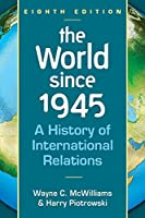World Since 1945: A History of International Relations