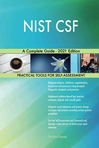 NIST CSF A Complete Guide - 2021 Edition