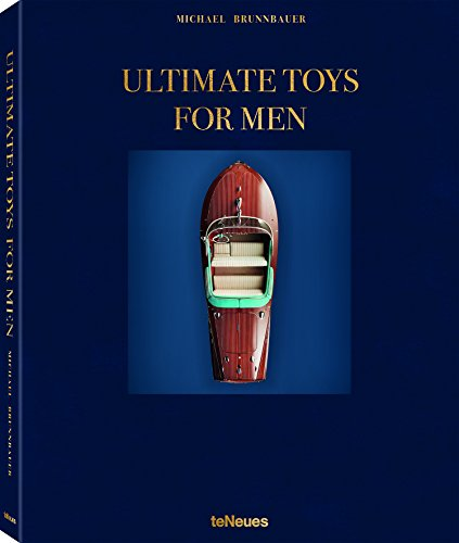 Ultimate toys for men (LIFE STYLE DESIGN ET TRAVEL)
