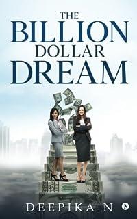 The Billion Dollar Dream