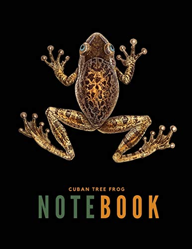 Cuban Tree Frog Notebook: Amphibian Osteopilus Septentrionalis Hylidae, Rainette de Cuba, Giant Tree-frog, Marbled Tree-toad, rana cubana, rana ... Book 8 1/2