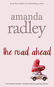 The Road Ahead  Heartwarming Road Trip Romance  Around the World Book 1