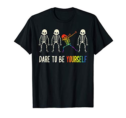 Dare To Be Yourself Shirt | Cute LGBT Pride T-shirt Gift