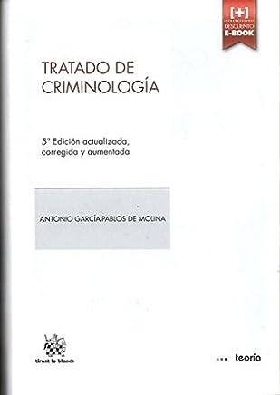 Tratado de Criminología 5ª Edición 2014 (Teoría)