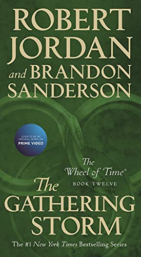 The Gathering Storm: Book Twelve of the Wheel of Time (English Edition)