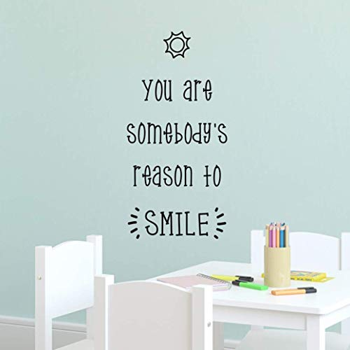 You Are Somebody's Reason To Smile, Inspirational Quotes Wall Art, Motivational Wall Stickers, Classroom Vinyl Wall Decals, Positive Sayings Decor, 11' x 23' Black