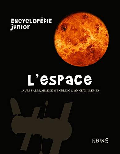 L'espace : Avec un quiz de 50 questions offert