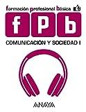 Comunicación y Sociedad I. (Módulo de Comunicación y Sociedad)