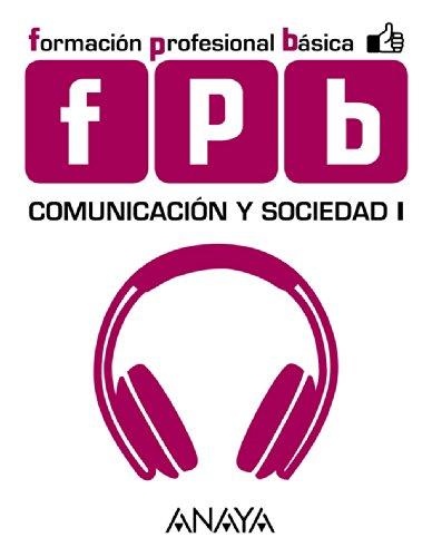 Comunicación y sociedad, 1 Formación Profesional