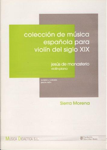 MONASTERIO J. - Sierra Morena para Violin y Piano (Leon)