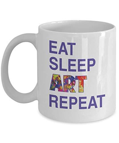 N\A Eat Sleep Art Repeat Taza o Taza de Regalo Creativa de café y té para un Artista Junior