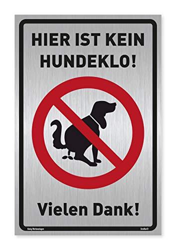 Schild Hier ist kein Hundeklo! | Silber gebürstet, edle Optik | stabiles Alu Schild mit UV-Schutz 20 x 30 cm | Hundehaufen, Hundetoilette | Dreifke®