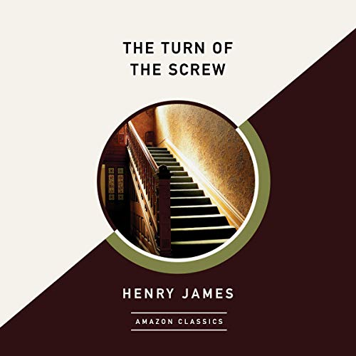 The Turn of the Screw (AmazonClassics Edition) cover art