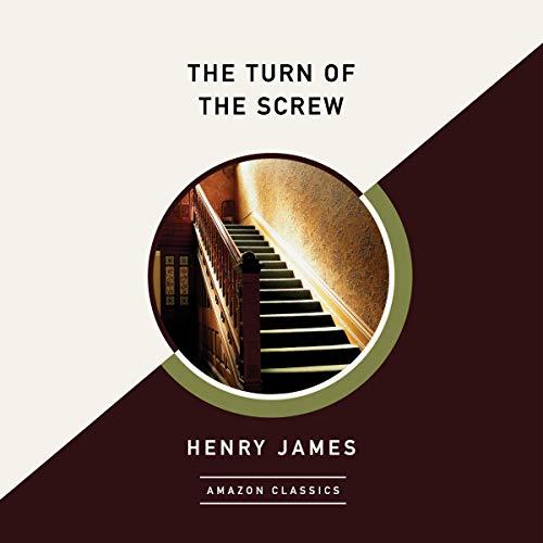 The Turn of the Screw (AmazonClassics Edition) Titelbild
