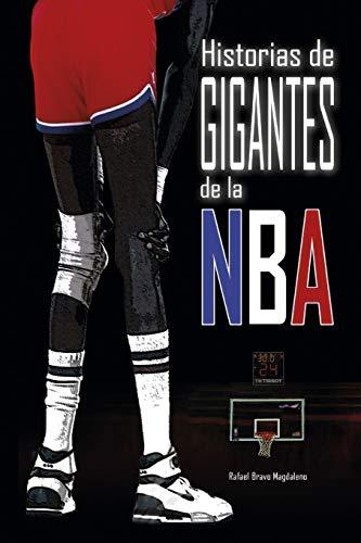 Historias de Gigantes de la NBA