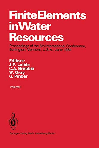 Finite Elements in Water Resources: Proceedings of the 5th International Conference, Burlington, Vermont, U.s.a., June 1984