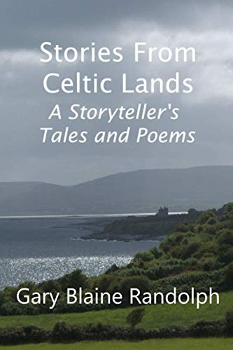 Stories from Celtic Lands: A Storyteller's Tales and Poems