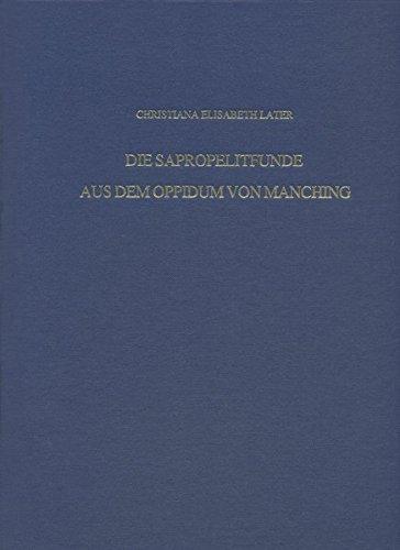Die Sapropelitfunde aus dem Oppidum von Manching (Die Ausgrabungen in Manching, Band 19)
