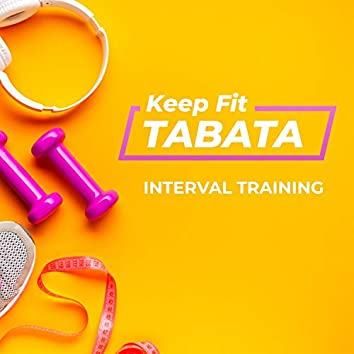 Keep Fit With Tabata Interval Training
