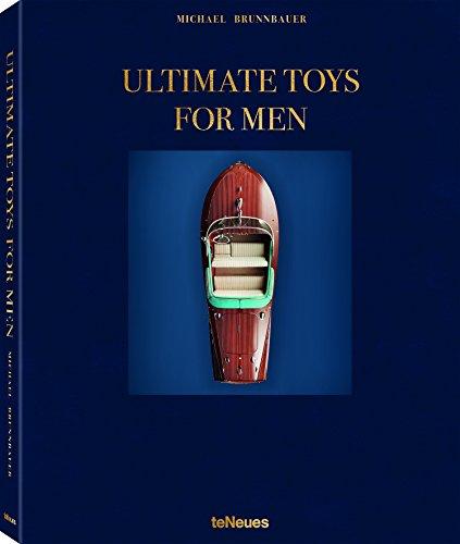 Ultimate Toys for Men: Der ultimative Bildband über die besten, exklusivsten und luxuriösesten Produkte für Männer (Deutsch, Englisch, Französisch) - ... cm, 256 Seiten (LIFE STYLE DESIGN ET TRAVEL)