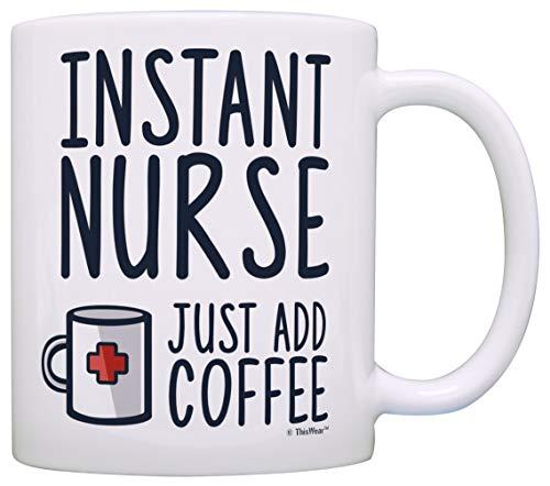 Nurses Inst Nurse Just Add Coffee Certified Nursing Assist Gifts - Taza de té