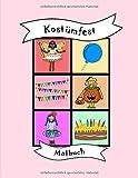 Malbuch: für Kinder und Kleinkinder, Kostümfest, Kostüm-Party, Fee Prinzessin Halloween, Hexe, Vorschule, Kindergarten, vorschulisch, Malvorlagen, Geschenk, Weihnachten, Geburtstag, Grundschule