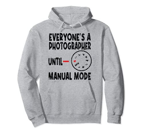 Todo el mundo es un fotógrafo divertido fotografía cámara gráfica Sudadera con Capucha