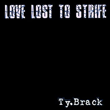 Love Lost to Strife