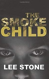 The Smoke Child: Charlie Lockhart Thriller Series, Book 2