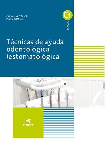 Técnicas de ayuda odontológica/estomatológica (Ciclos Formativos)