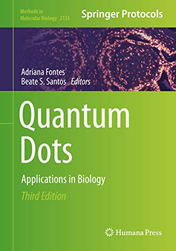 Quantum Dots: Applications in Biology (Methods in Molecular Biology (2135), Band 2135)