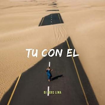 Tu Con El