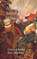 Joaquín Sorolla Wine: Premium